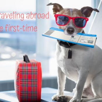 Tips for traveling abroad for the first-time