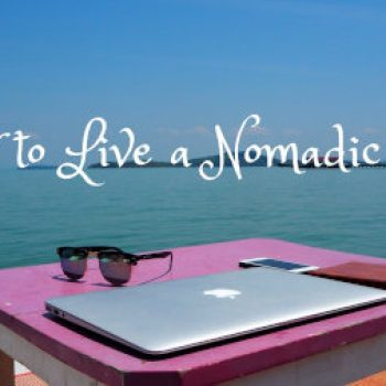 How to live a nomadic life